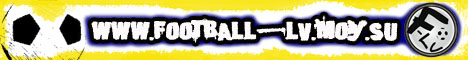 www.football-lv.moy.su - All about football-lv! Vse o futbole!